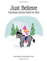 Just Believe: Christmas Activity Book For Kids