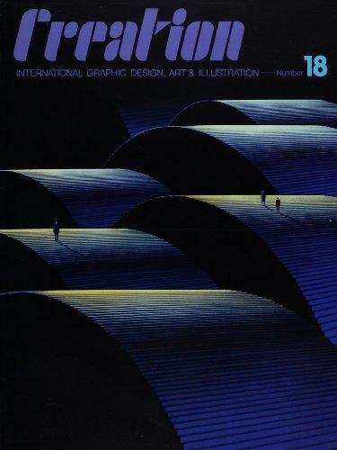 クリエイション―世界のグラフィックデザイン、アート&イラストレーション〈18〉 (International Graphic Design, Art & Illustration)