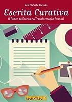 Escrita Curativa (Portuguese Edition)