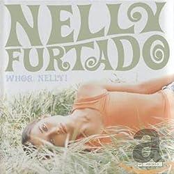 Whoa, Nelly ! - Edition limitée