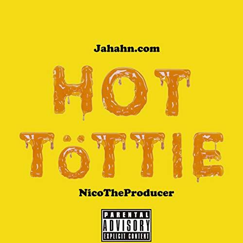 Hot Tottie [Explicit]