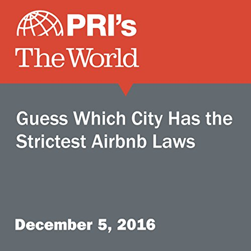 Guess Which City Has the Strictest Airbnb Laws audiobook cover art