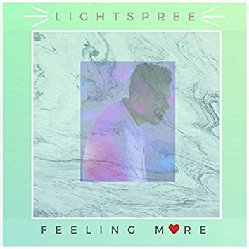 Feeling More