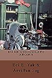 Dark Chocolate Aroma: 11