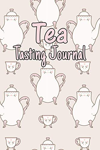 Tea Tasting Journal: Tea Tasting Notebook, to Record Favourite Brand, Type, Price, Origin, Aroma, Taste, Track and Rate Varieties and Flavors, Color Meter, Flavor Wheel