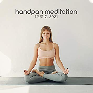 Handpan Meditation Music 2021