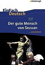 EinFach Deutsch ... verstehen: Bertolt Brecht: Der gute Mensch von Sezuan