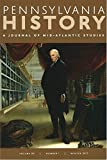 Pennsylvania History: A Journal of Mid-Atlantic Studies, Winter 2017, Volume 84, Number 1