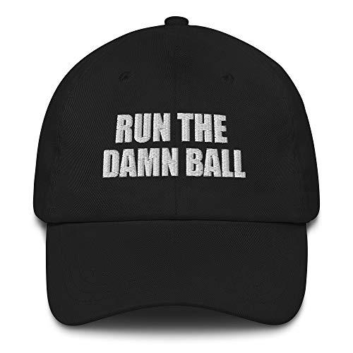 Run The Damn Ball Cap Embroidered Cotton Dad hat Black