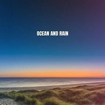 Ocean And Rain