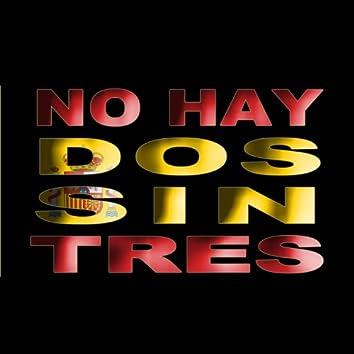 No Hay Dos Sin Tres - Single