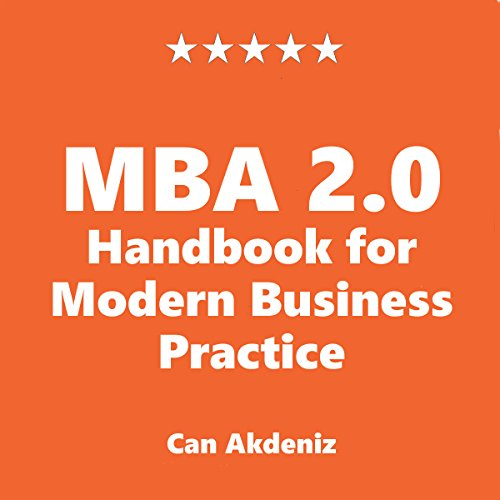 Couverture de MBA 2.0: Handbook for Modern Business Practice