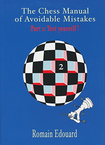 The chess manual of avoidable mistakes: Volume 2