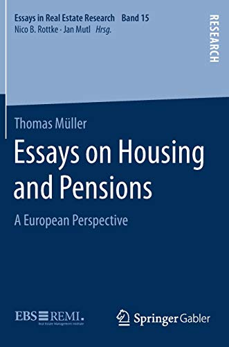 Download Essays on Housing and Pensions: A European Perspective (Essays in Real Estate Research) 3658249544