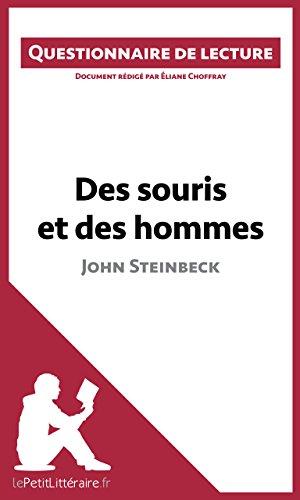 Des souris et des hommes de John Steinbeck: Questionnaire de lecture (LEPETITLITTERAIRE.FR)