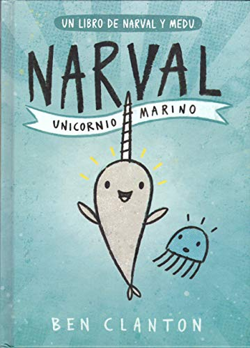Narval. Unicornio Marino (Juventud Cómic)
