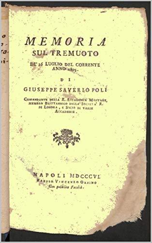 Memoria sul tremuoto: de\' 26 luglio del corrente anno 1805 (Centri storici Vol. 5) (Italian Edition)