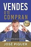 ¿Vendes o te Compran?: La Guía Completa que te ofrece métodos probados para cerrar ventas.