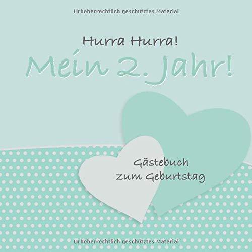Hurra Hurra! Mein 2. Jahr!: Gästebuch zweiter Geburtstag I Mintgrün I für 25 Gäste I...