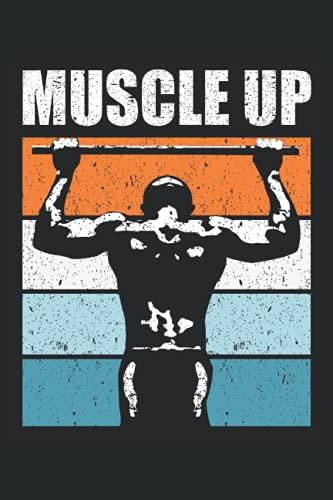 Muscle Up: Pull Up Notizbuch Tagebuch   DIN A5   Liniert   120 Seiten (German Edition)
