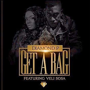 Get a Bag (feat. Velisosa)