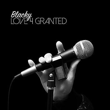 Love 4 Granted