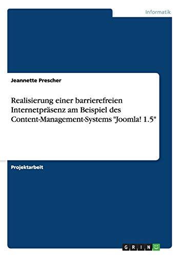 """Realisierung einer barrierefreien Internetpräsenz am Beispiel des Content-Management-Systems \""""Joomla! 1.5\"""""""