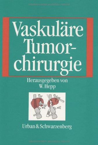 Vaskuläre Tumorchirurgie