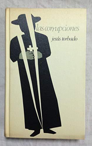 las corrupciones [Tapa dura] by Torbado, Jesus