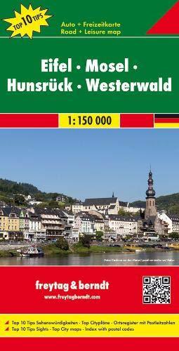 Eifel - Mosel - Hunsrück - Westerwald, Autokarte 1:150.000, Top 10 Tips: Toeristische wegenkaart 1:150 000 (freytag & berndt Auto + Freizeitkarten)