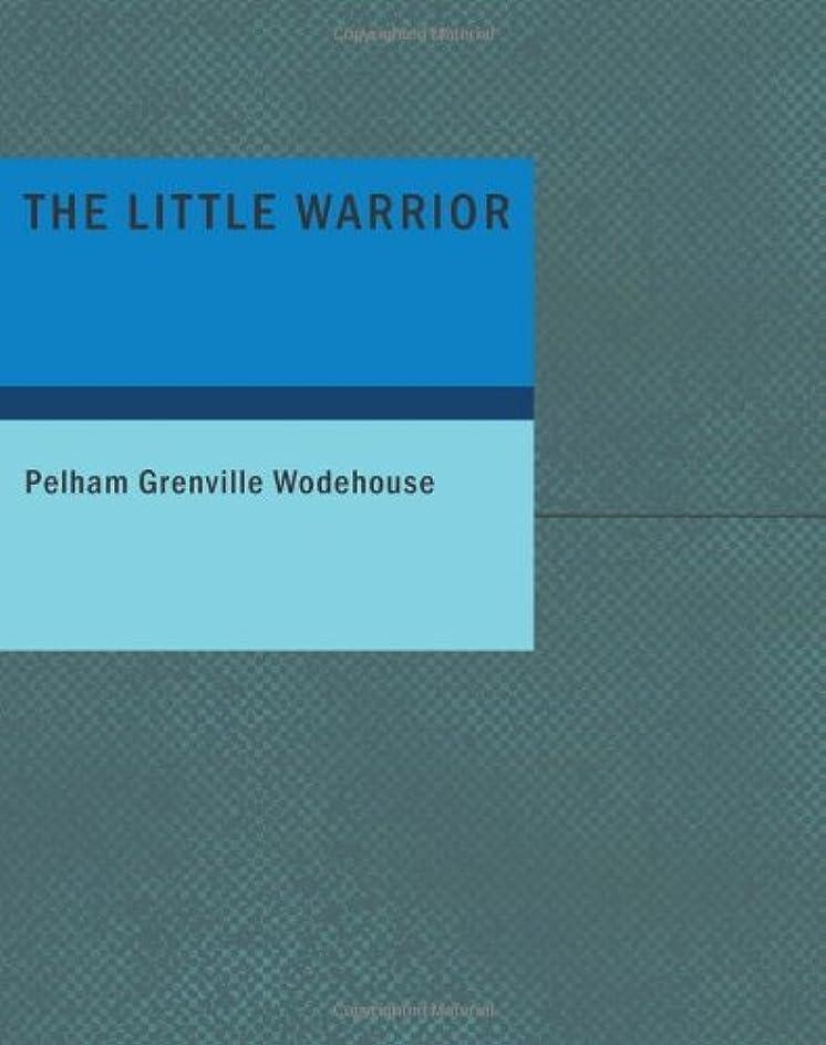 リア王ハブテキストThe Little Warrior