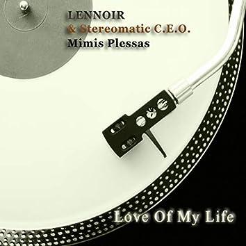 Love of My Life (Lennoir's Dancefloor Jazz Re-Work)