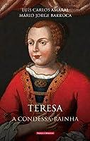Teresa, a Condessa-Rainha (Portuguese Edition)