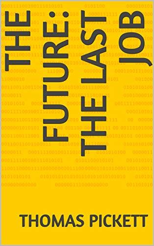 The Future: The Last Job