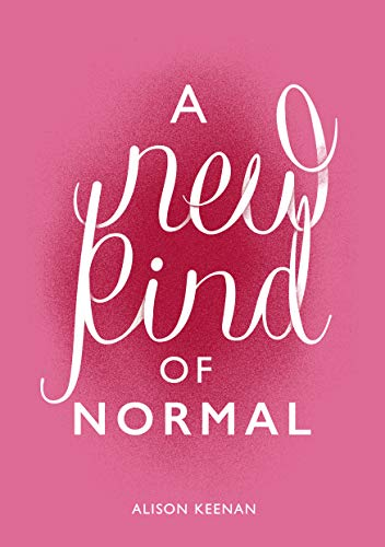 Amazon Com A New Kind Of Normal Ebook Keenan Alison Kindle Store