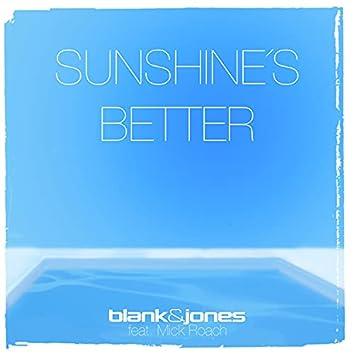 Sunshine's Better