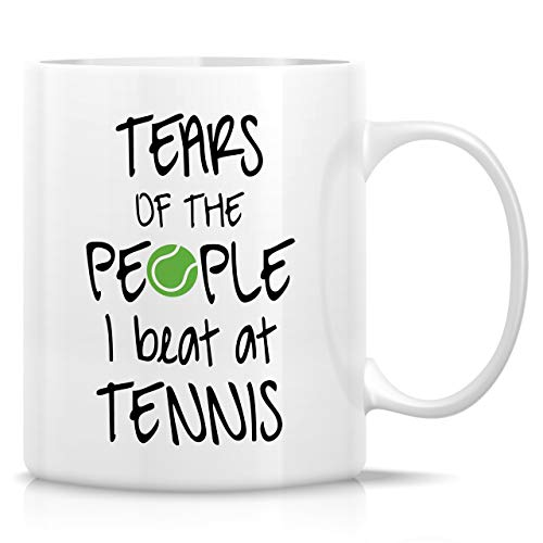 Retreez Funny Mug – Tears of the People I Beat at Tennis Player Coach 11 Oz Ceramic Coffee Mugs – Funny, Sarcastic, Motivational, Inspirational birthday gifts for friends, coworkers, siblings, dad mom