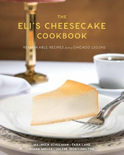 Ebook Download The Elis Cheesecake Cookbook Remarkable Recipes