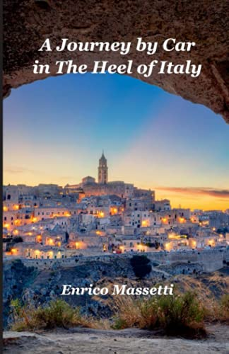 A Journey By Car in The Heel of Italy