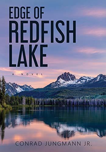 Edge of Redfish Lake: Case Laminate Hardcover