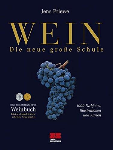 Wein - Die neue grosse Schule