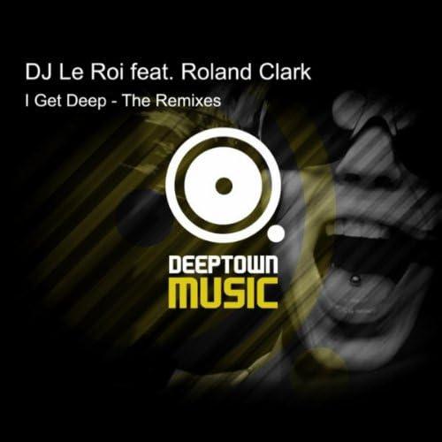 DJ Le Roi feat. Roland Clark