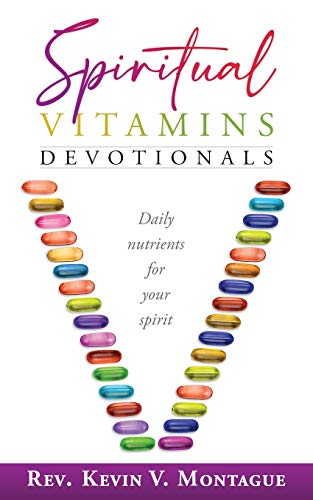 Compare Textbook Prices for Spiritual Vitamins  ISBN 9781733443241 by Montague, Kevin V