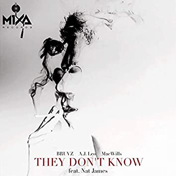 They Don't Know (feat. Nat James)