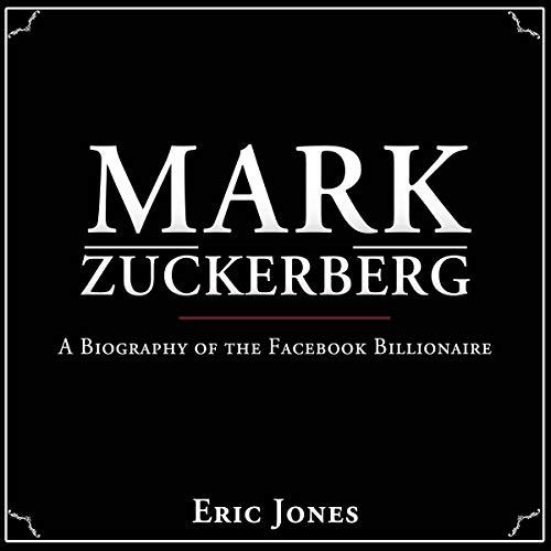 Couverture de Mark Zuckerberg: A Biography of the Facebook Billionaire