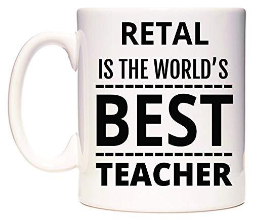 RETAL Is The World's BEST Teacher Taza por WeDoMugs®