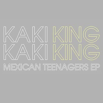 Mexican Teenager EP