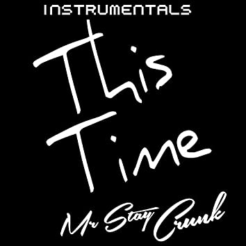 This Time (Instrumentals)