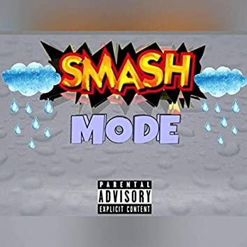 Smash Mode