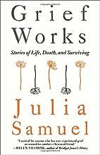 julia samuel grief works